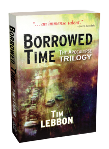 Borrowed Time - The Apocolypse Trilogy [Paperback] by Tim Lebbon
